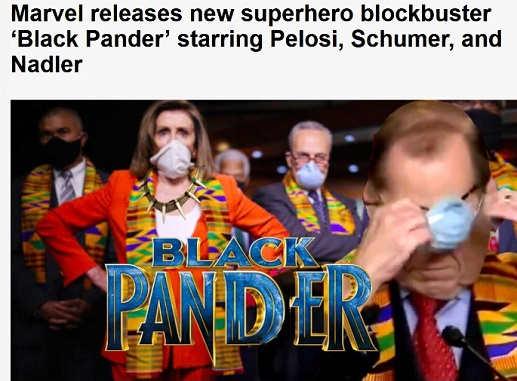 marvel releases new superhero movie black pander pelosi schumer nadler