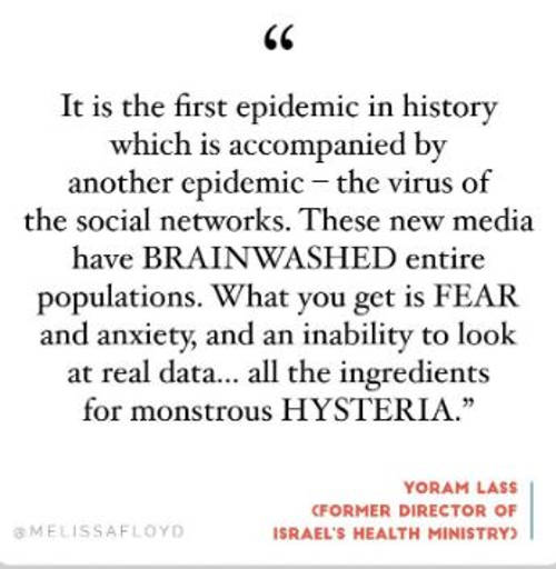 quote first epidemic in history accompanied by social network brainwashed entire populations fear hysteria