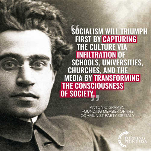 quote socialism will triump by capturing culture universities schools antionia gramsci