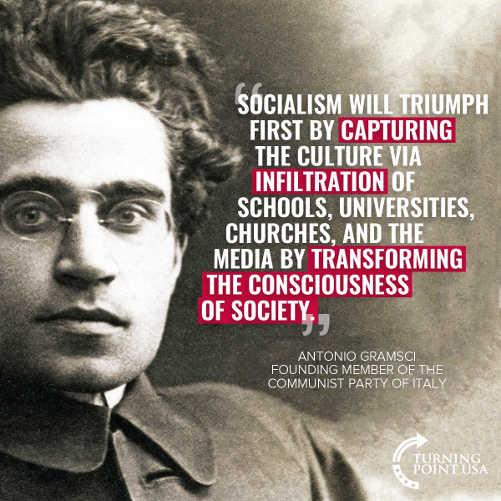 quote socialism will triump by capturing culture universities schools antionia gramsci