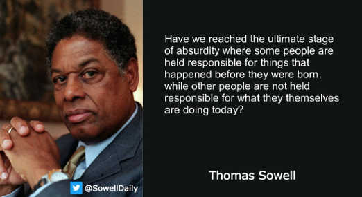 quote thomas sowell absurdity take responsibility before born but not what doing now