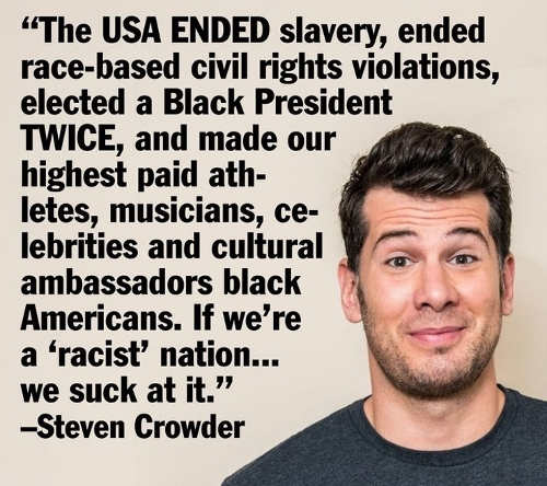quote usa ended slavery elected black president twice steven crowder