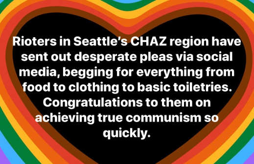 rioters in seattles chaz desperate for food toiletries congratulations achieving true communism so quickly