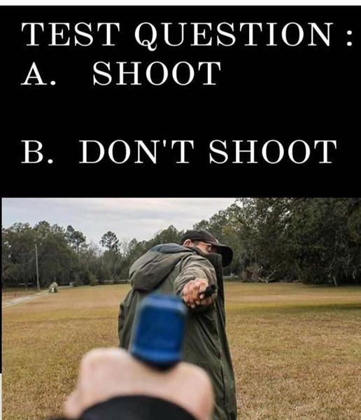 shoot or dont shoot gun pointed at you