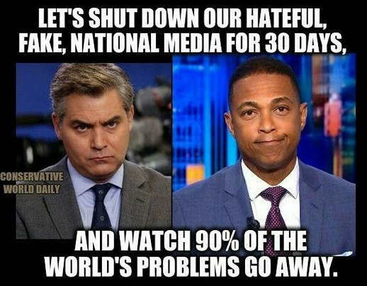 shut down hateful fake national media watch 90 percent of wolds problems go away