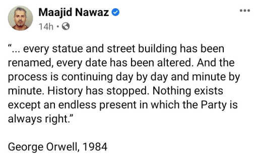 tweet maajid nawaz george orwell quote every statue destroyed party is always right