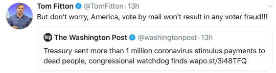 tweets post tom fitton 1 million coronavirus stimulus payments sent to dead people mail in voting no fraud
