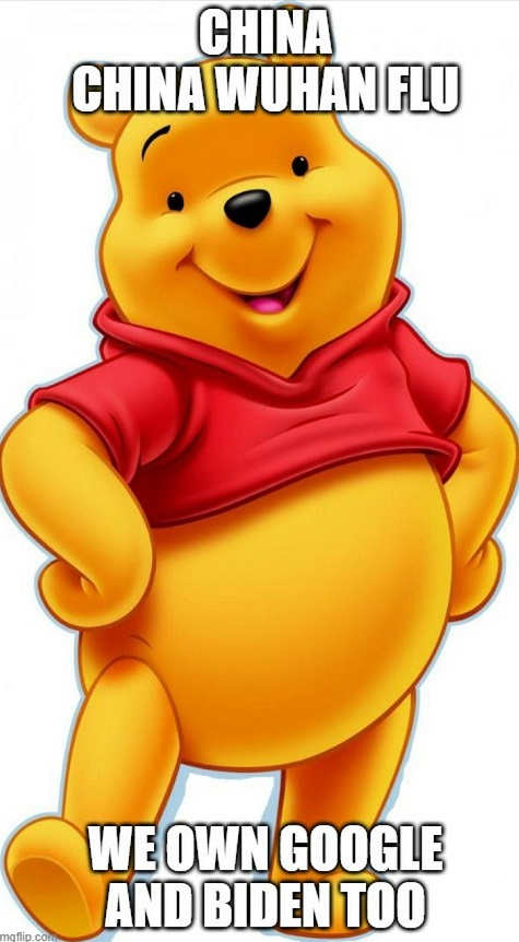 china winnie the pooh wuhan virus own google and biden too