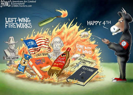 left wing fireworks happy 4th burning flag statues aunt jemima bible