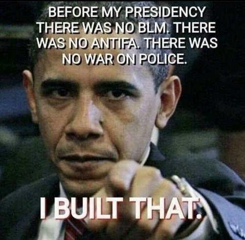 obama before presidency no blm antifa war on police i built that