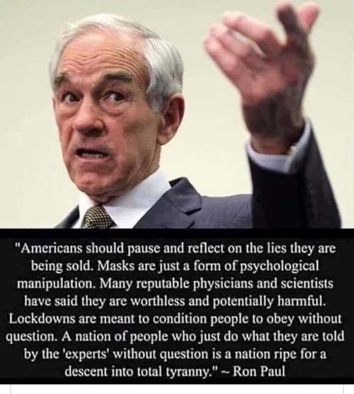 quote ron paul americans masks lockdowns conditioning for totalitarian rule