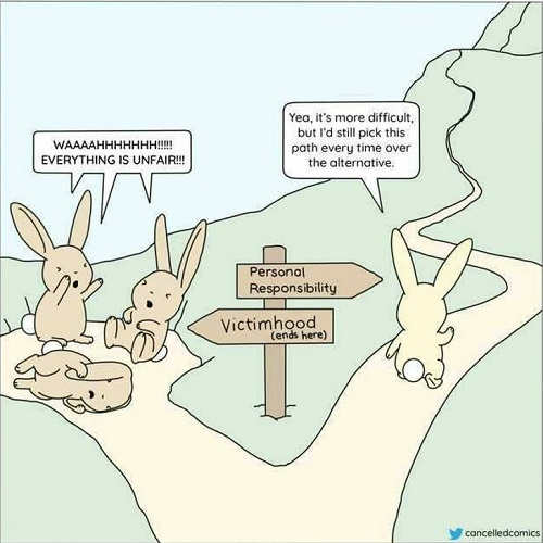 rabbits signs personal responsibility victimhood everything unfair