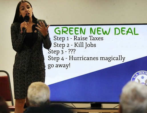 aoc green new deal raise taxes kill jobs hurricanes magically go away steps