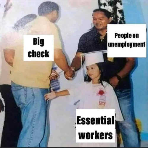 essential workers big check going to people on unemployment
