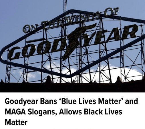 goodyear ban blue lives matter maga speech allows blm
