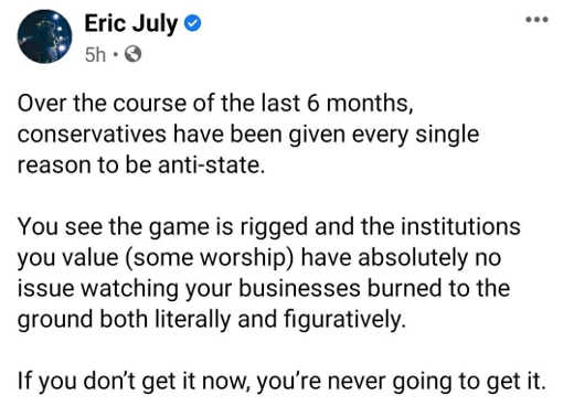 tweet eric july last 6 months conservatives every reason anti state game rigged let your businesses burn