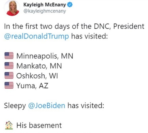 tweet kayleign mcenany in first 2 days of dnc trump visited 4 places joe biden basement