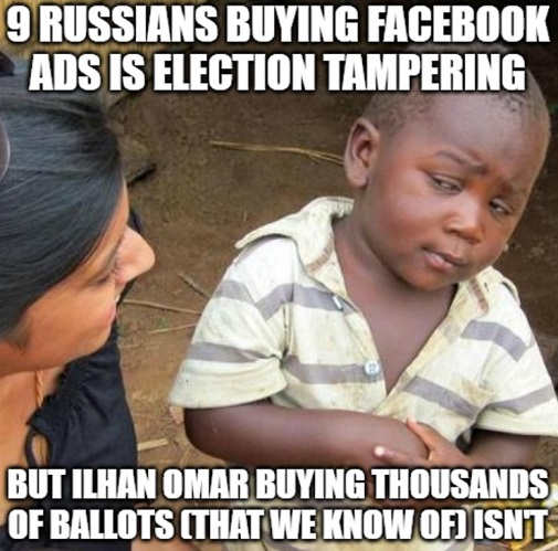 9 russians buying facebook ads is tampering ilhan omar buying thousands ballots not