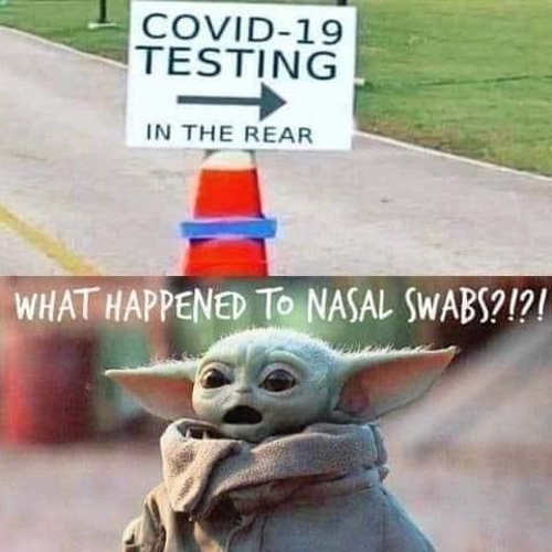 covid testing in the rear what happened nasal swab baby yoda