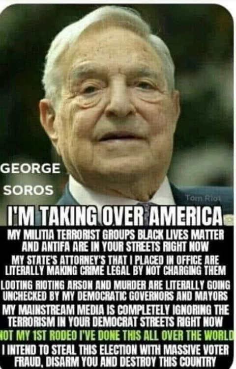 george soros im taking over america militia antifa riots media control