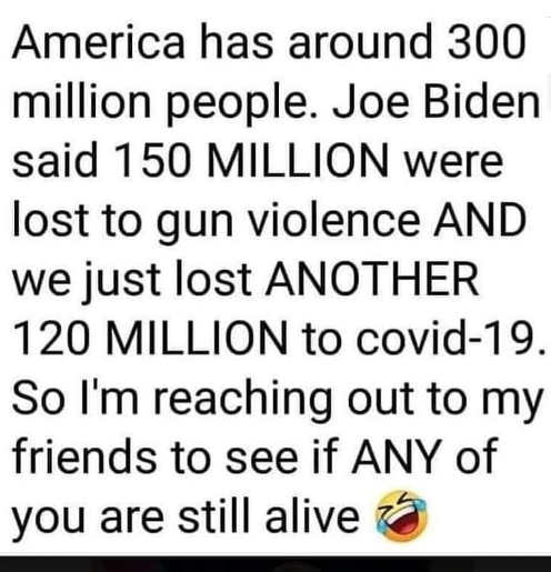 joe biden american 300 million 150 lost gun violence 120 to covid 19 reaching out to friends