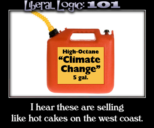libeal logic 101 high octane climate change gas can