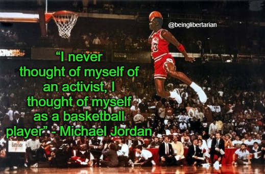quote michael jordan never thought of myself as activist basketball player