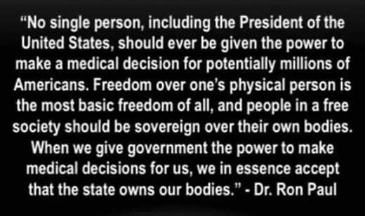 quote ron paul no single person should be given power make medical decisions freedom state