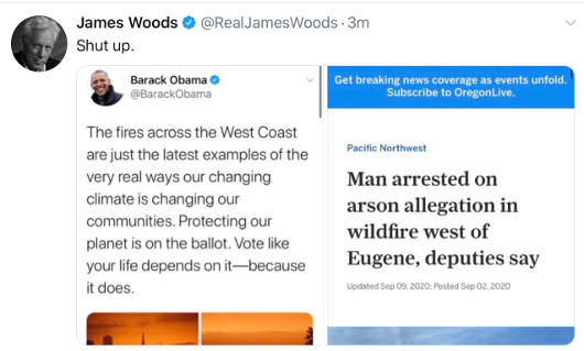 tweet james woods california wildfires arsonist obama climate change