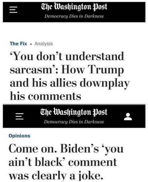 washington post you dont understand trump sarcasm biden you aint black was a joke comparison