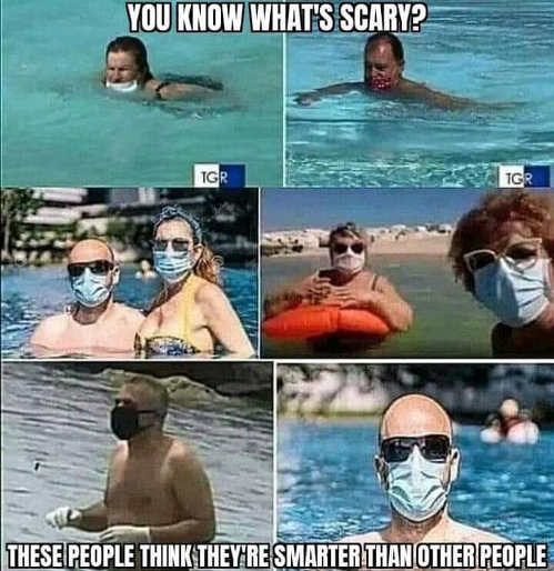 what is scary people masks pool think smarter than others