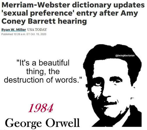 merriam webster dictionary updates sexual preference entry after amy barrett orwell beautiful thing destruction of words