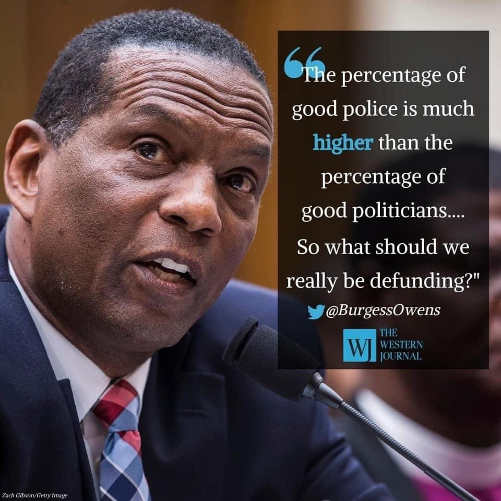 quote burgess owens percentage good police higher than good politicians