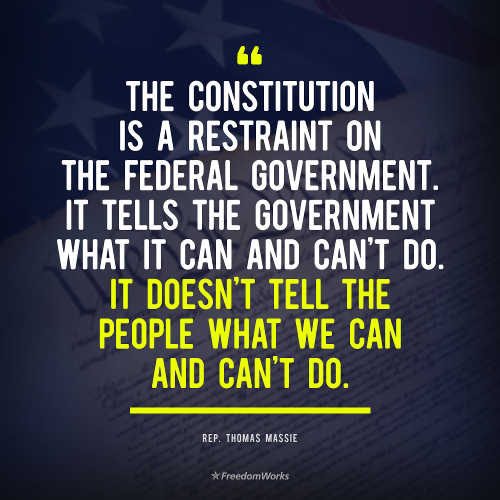 quote constitution restraint on government not people thomas massie