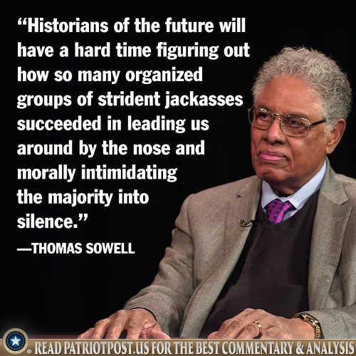 quote thomas sowell historians future hard time figuring out organized jackasses intimidating majority into silence