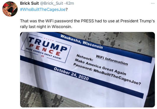 tweet troll wifi password trump rally who built cages joe