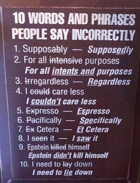 10 words phrases people say incorrectly supposedly espresso epstein didnt kill himself
