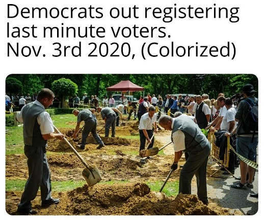 democrats out registering last minute voters november 3rd 2020