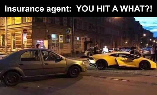insurance agent you hit a what sports car crash