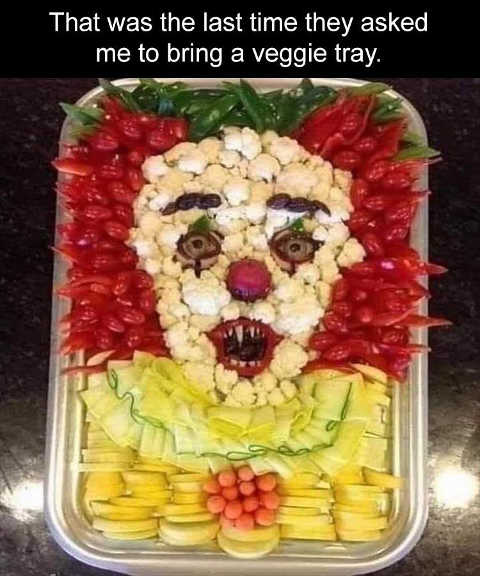 it clown veggie tray last time asked