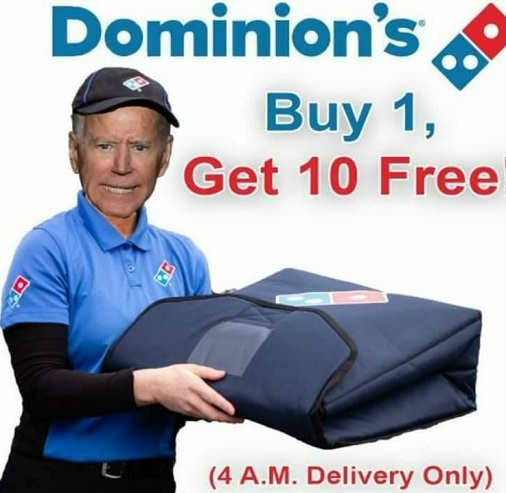 joe biden dominion buy 1 get 10 free 4am delivery only