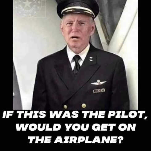 joe biden if this was your pilot would you get on airplane