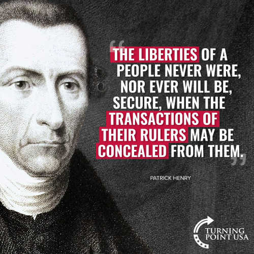 quote liberties of the people never were secure when transactions of rulers concealed from them