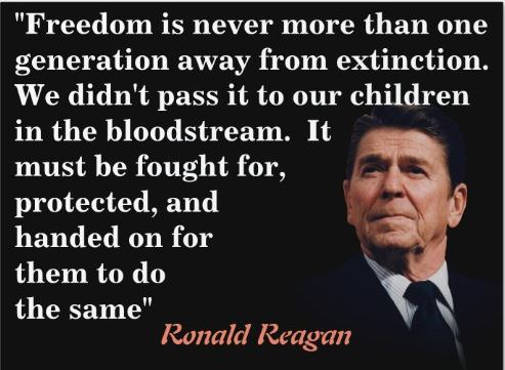 quote ronald reagan freedom only one generation from extinction