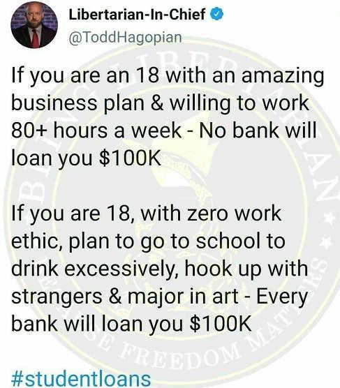 tweet libertarian in chief 18 business plan 100k college student loans