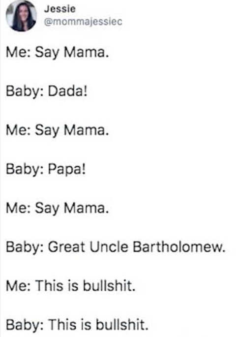 tweet mama baby dada uncle bartholomex this is bullshit