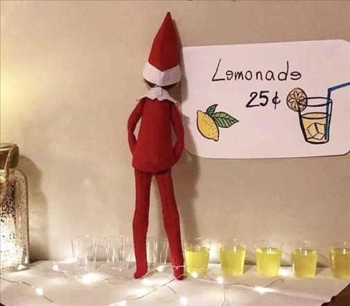 elf on shelf lemonade 25 cents fill cups