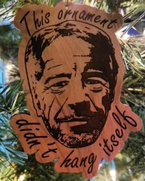 jeffrey epstein this christmas ornament didnt hang itself