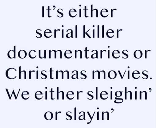 netflix either serial killer or christmas slighin or slaying