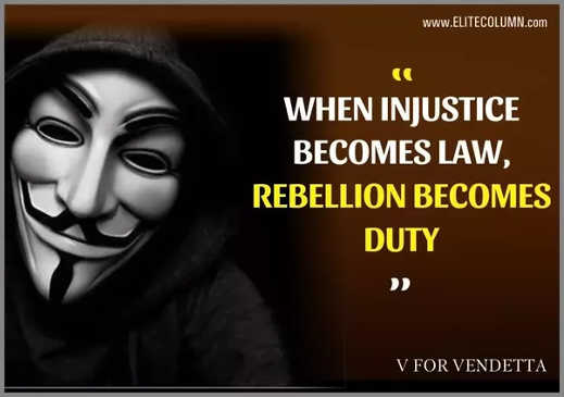 quote v vendetta when injustice becomes law rebellion becomes duty
